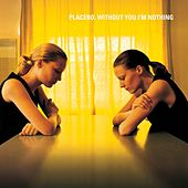 Without You I'm Nothing by Placebo