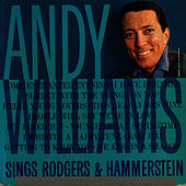 Andy Williams Sings Rodgers & Hammerstein by Andy Williams
