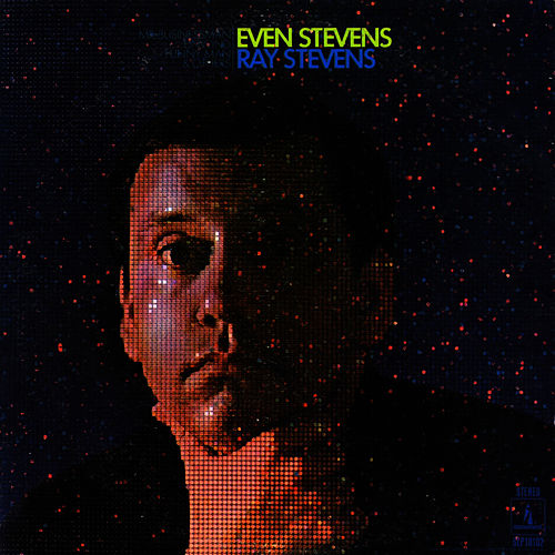 Even Stevens by Ray Stevens