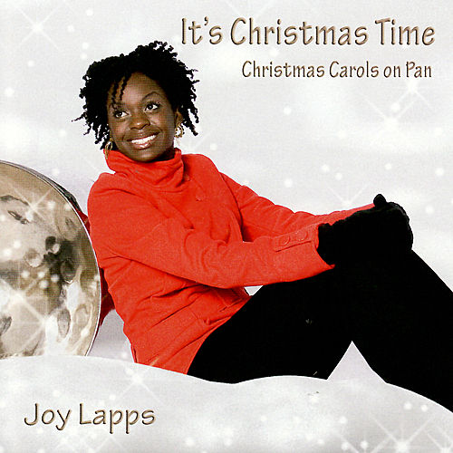 It's Christmas Time by Joy Lapps