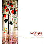 Fairest Floo'er by Karine Polwart