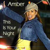 This Is Your Night by Amber