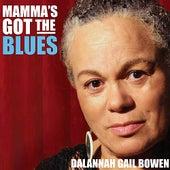 Mamma's Got the Blues by Dalannah Gail Bowen