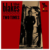 Two Times by The Blakes