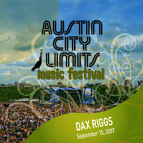 Live at Austin City Limits Music Festival 2007: Dax Riggs by Dax Riggs