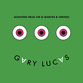 Mosters From the ID (Rarities and Verities) by Gary Lucas