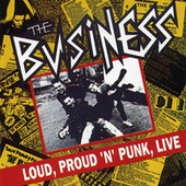 Loud Proud 'N' Punk by The Business
