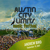 Live at Austin City Limits Music Festival 2007: Andrew Bird by Andrew Bird