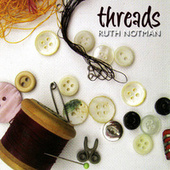 Threads by Ruth Notman