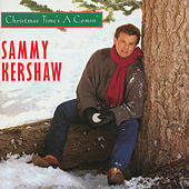 Christmas Time's a Comin' by Sammy Kershaw