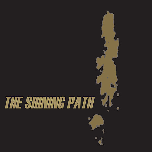 The Shining Path by The Shining Path