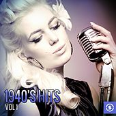 1940's Hits, Vol. 1 by