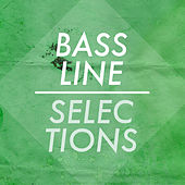 Bassline Selections by Various Artists