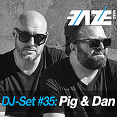 Faze DJ Set #35: Pig & Dan by Various Artists