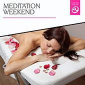 Meditation Weekend by Various Artists