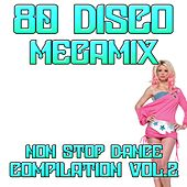 80 Disco Megamix Non Stop Dance Compilation Vol 2: I Love To Love / Self Control / Dance Hall Days / I'm Not Scared / Tarzan Boy / Domino Dancing / Don't Go / You Came / Who Can It Be Now / The Look / Wordy Rappinghood / Dancer / Amoureux Solita by Disco Fever