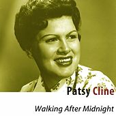 Walking After Midnight (Remastered) by Patsy Cline