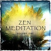 Zen Meditation, Vol. 1 (Compilation of Awesome Relaxation & Wellness Music) by Various Artists
