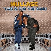 This Is For The Radio by Mullage