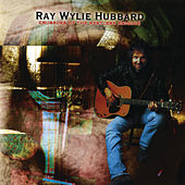 Crusades Of The Restless Knights by Ray Wylie Hubbard