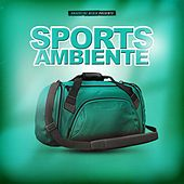 Sports Ambiente by Various Artists