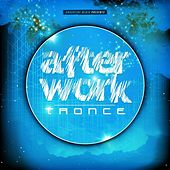 After Work Trance by Various Artists