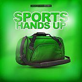 Sports Hands Up by Various Artists
