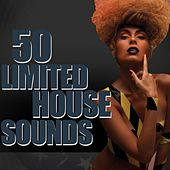 50 Limited House Sounds by Various Artists