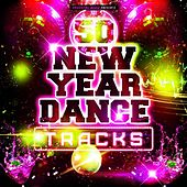 50 New Year Dance Tracks by Various Artists
