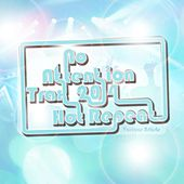 No Attention Trax 2014 Hot Repeat by Various Artists