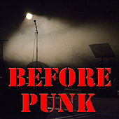 Before Punk, Vol.2 by Various Artists