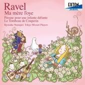 Ravel: Ma mere l'oye, Pavane pour une infante defunte, Le Tombeau de Couperin by Tokyo Mozart Players