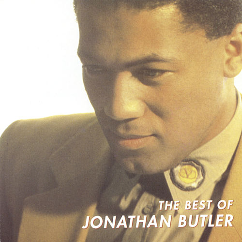 The Best Of Jonathan Butler by Jonathan Butler