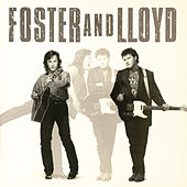 Foster and Lloyd by Foster & Lloyd
