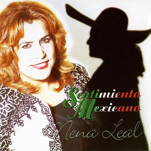Sentimiento Mexicano by Nena Leal