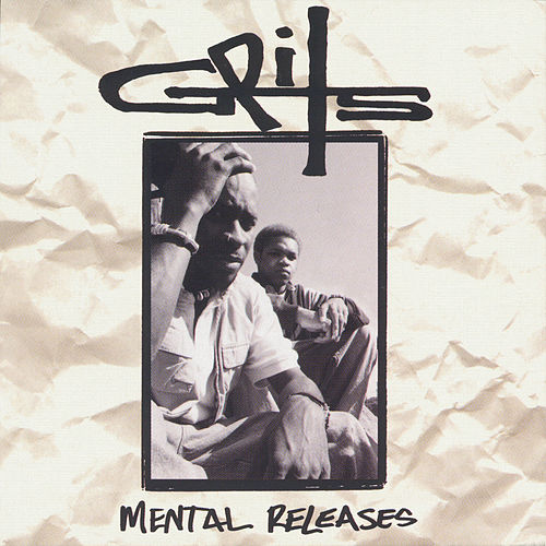 Mental Releases by Grits