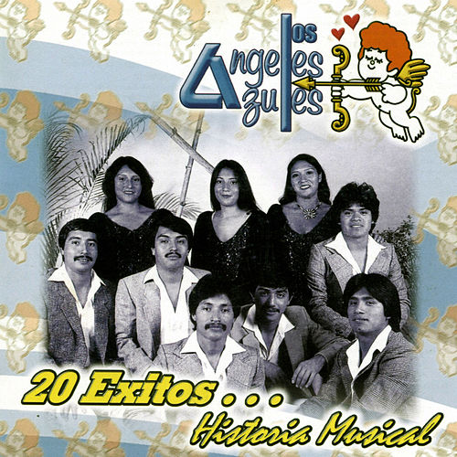 20 Exitos... Historia Musical by Los Angeles Azules