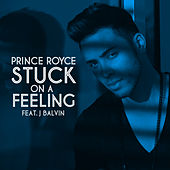 Stuck On a Feeling (Spanish Version) by Prince Royce