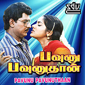 Pavunu Pavunuthaan (Original Motion Picture Soundtrack) by Various Artists