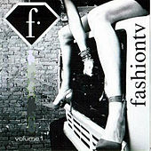Fashion Tv Vol. 1 by Various Artists