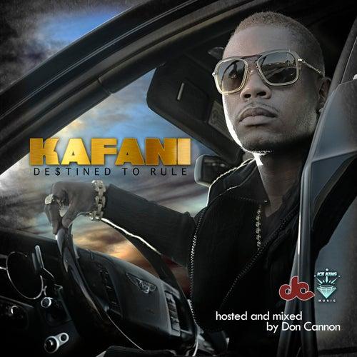 Destined to Rule by Kafani