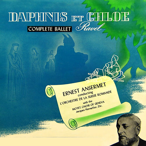 Ravel: Daphnis et Chloé by Orchestre de la Suisse Romande