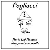 Leoncavallo: Pagliacci by Mario del Monaco