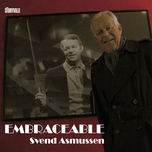 Embraceable by Svend Asmussen