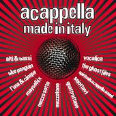 A Cappella Made In Italy by Various Artists