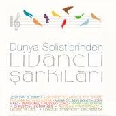 Dünya Solistleri Livaneli Şarkıları by Various Artists