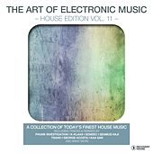 The Art of Electronic Music - House Edition, Vol. 11 by Various Artists