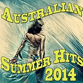 Australian Summer Hits 2014 by Various Artists