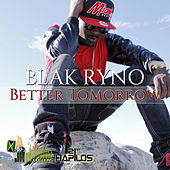 Better Tomorrow - Single by Blak Ryno