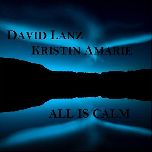 All Is Calm von David Lanz